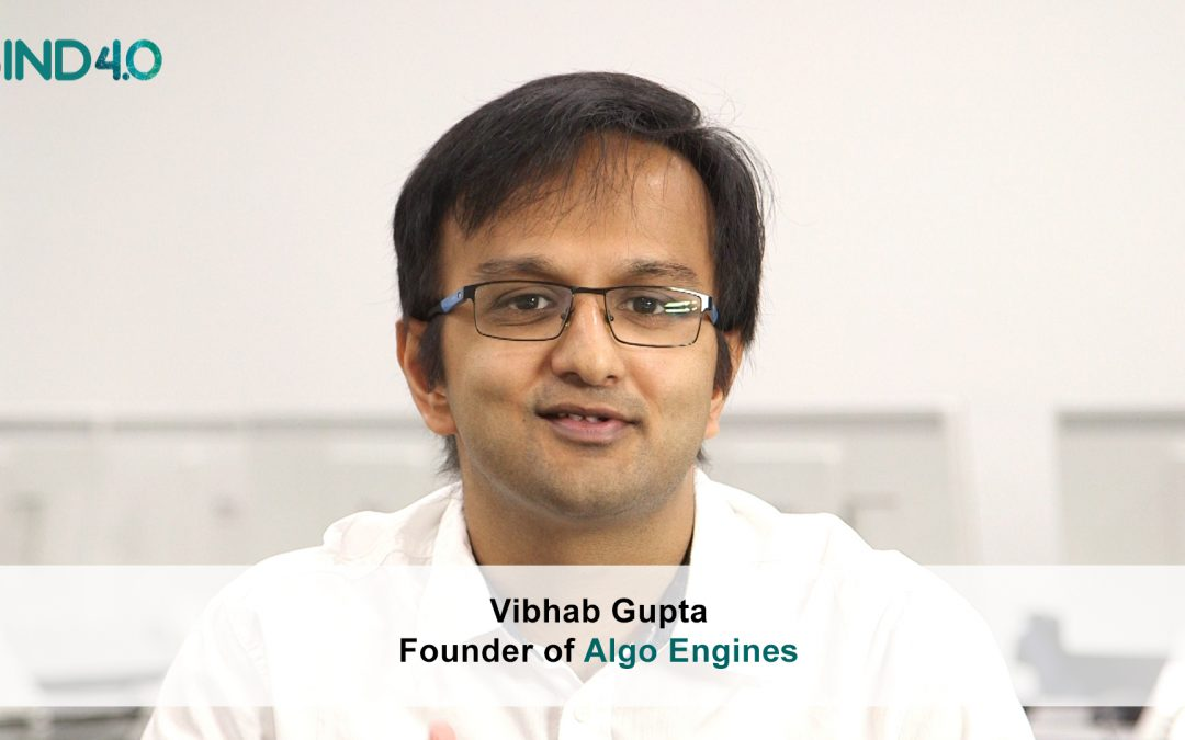 "Vibhav Gupta (Algo Engines): ""We increase the efficiency of energy generation assets"""