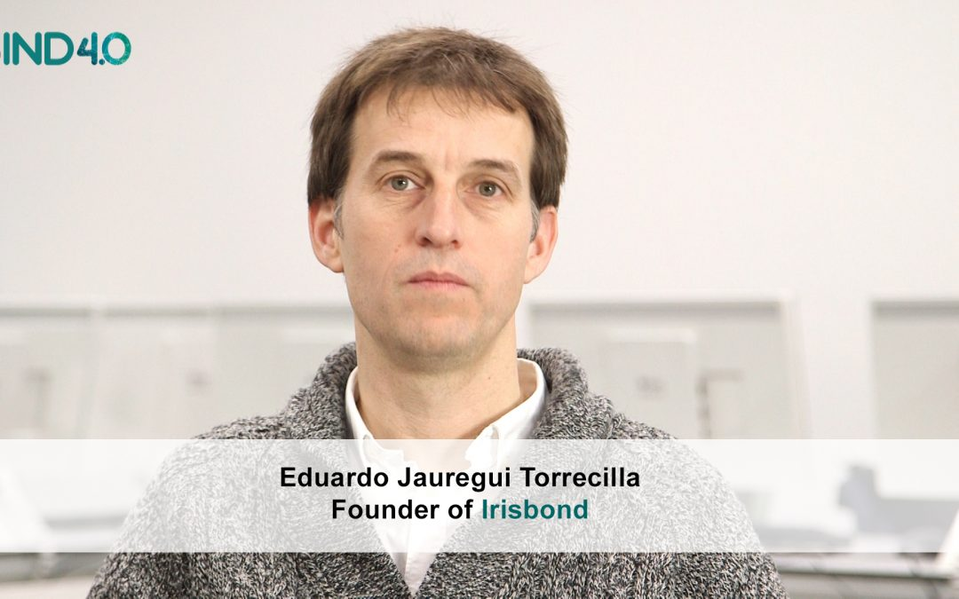 "Eduardo Jauregui (Irisbond): ""Our technology enables smart control of a computer with the eyes""."